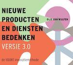 Nieuwe producten en diensten bedenken / Versie 3.0 - Gijs van Wulfen (ISBN 9789043028516)