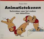 Animatietekenen - Preston Blair, Nico Brinkman, Tanja Timmerman (ISBN 9789057640339)