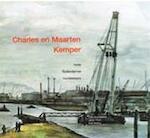 Charles en Maarten Kemper - Lijda Brockbernd, Johan Poort, Dolf Welling, Charles Kemper, Maarten Kemper (ISBN 9789080373426)