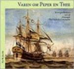 Varen om peper en thee - E. M. Jacobs, Nederlands Scheepvaart Museum (ISBN 9789060117309)