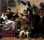 Jan Steen, painter and storyteller - H. Perry Chapman, W. Th Kloek, Arthur K. Wheelock, Martin Bijl, Guido Jansen, National Gallery of Art (u.s.), Rijksmuseum (netherlands) (ISBN 9780300067934)