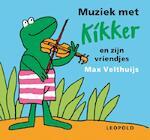 Muziek met Kikker en zijn vriendjes - Max Velthuijs