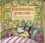 Grootmoeders grote oren... - Jacques Vriens (ISBN 9789026917318)
