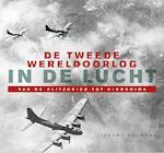 De Tweede Wereldoorlog in de lucht - Jeremy Harwood (ISBN 9789401905954)