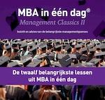 De twaalf belangrijkste lessen uit MBA in één dag - Ben Tiggelaar (ISBN 9789079445851)
