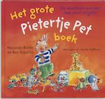 Het grote Pietertje Pet boek - Marianne Busser, Ron Schröder (ISBN 9789041013774)