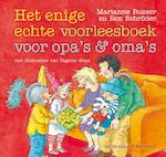 Enige echte voorleesboek voor opa's en oma's - Marianne Busser, Ron Schröder (ISBN 9789047516675)