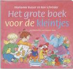 Het grote boek voor de kleintjes - Marianne Busser, Ron Schröder (ISBN 9789026997365)