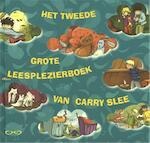 Het tweede grote leesplezierboek van Carry Slee - Carry Slee (ISBN 9789049925536)