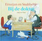 Ernstjan en Snabbeltje bij de dokter - Jaap ter Haar (ISBN 9789026614293)