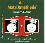De MatriXmethode - Ingrid Stoop (ISBN 9789461499653)