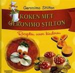 Koken met Geronimo Stilton - Geronimo Stilton