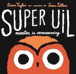 Super Uil - Sean Taylor (ISBN 9789047700296)