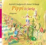 Pippi is jarig - Astrid Lindgren, Annet Schaap (ISBN 9789021615486)