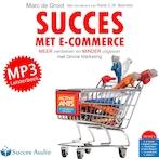 Succes met e-commerce - Marc de Groot (ISBN 9789462550414)