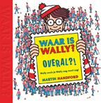 Waar is Wally Overal?! - Martin Handford (ISBN 9789463131254)