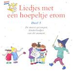Liedjes met een hoepeltje erom - Deel 5 - Kinderkoor Enschedese Muziekschool, Joke Linders, Toin Duijx (ISBN 9789077102602)