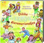 Dikke dierenvriendjes - Alex de Wolf, Marianne Busser, Francisca van der Steen (ISBN 9789044312973)