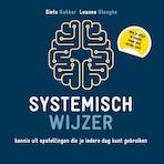 Systemisch wijzer - Siets Bakker, Leanne Steeghs (ISBN 9789492331403)