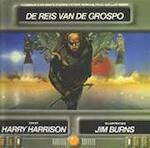 De reis van de Grospo - Harry Harrison, Jim Burns, Pon Ruiter (ISBN 9789032897512)