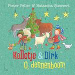 Kolletje & Dirk - O, dennenboom - Pieter Feller (ISBN 9789024587766)