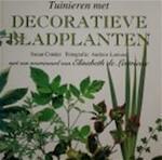 Tuinieren met decoratieve bladplanten - Susan Conder, Andrew Lawson, Elke Meiborg, Textcase (ISBN 9789062555703)