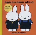 Opa en oma pluis - Dick Bruna (ISBN 9789056152901)