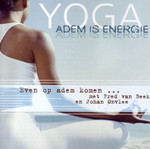 Yoga - Adem is energie - Fred van Beek, Johan Onvlee (ISBN 9789461494887)
