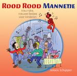 Rood Rood Mannetje - Jeroen Schipper (ISBN 9789088503573)