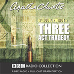 Hercule Poirot in Three Act Tragedy - Agatha Christie (ISBN 9781408484906)