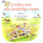 Liedjes met een hoepeltje erom - Deel 2 - Kinderkoor Enschedese Muziekschool, Joke Linders, Toin Duijx (ISBN 9789077102640)