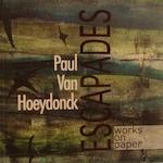 Paul Van Hoeydonck. Escapades