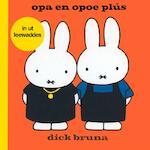 opa en opoe plús - Dick Bruna