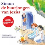 Simon, de buurjongen van Jezus - Rik Felderhof, Cees Baan (ISBN 9789463270182)