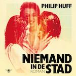 Niemand in de stad - Philip Huff (ISBN 9789403117508)