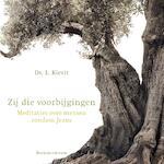 Zij die voorbijgingen - L. Kievit, Henk Florijn (ISBN 9789023954873)