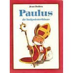Paulus de hulpsinterklaas - Jean Dulieu (ISBN 9789025833503)