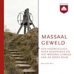 Massaal geweld - Hans Blom (ISBN 9789085301769)