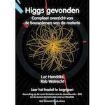Higgs gevonden - Luc Hendriks, Rob Walrecht (ISBN 9789077052006)