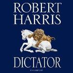 Dictator - Robert Harris (ISBN 9781846571695)