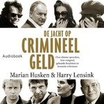 De jacht op crimineel geld - Harry Lensink, Marian Husken (ISBN 9789463623247)