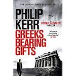 Greeks Bearing Gifts - Philip Kerr (ISBN 9781786489494)
