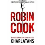 Charlatans - Robin Cook (ISBN 9781509881987)