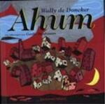 Ahum - Wally Dedoncker, Gerda Dendooven (ISBN 9789065659323)