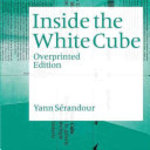 Inside the White Cube - Yann Sérandour (ISBN 9783037640425)