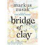 Bridge of Clay - Markus Zusak (ISBN 9781984830159)
