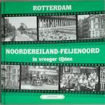 Rotterdam Noordereiland - Feijenoord in vroeger tijden [deel 2] - Tinus de Does (ISBN 9789055341917)