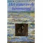 Het water en de herinnering - Selma Leydesdorff (ISBN 9789029027717)
