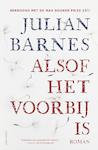 Alsof het voorbij is - Julian Barnes (ISBN 9789025454289)