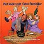 Piet kookt met Tante Pretselder - Marc de Bel, Piet Huysentruyt (ISBN 9789002214981)